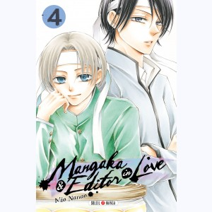 Mangaka & Editor in Love : Tome 4