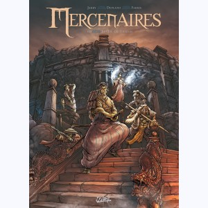 Mercenaires : Tome 3, Ju-oil-de-dragon