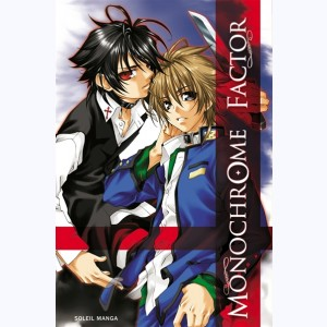 Monochrome Factor : Tome 1