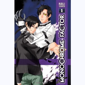 Monochrome Factor : Tome 5