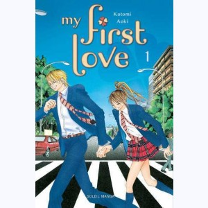 My first Love : Tome 1