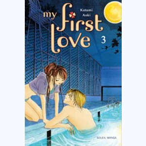 My first Love : Tome 3