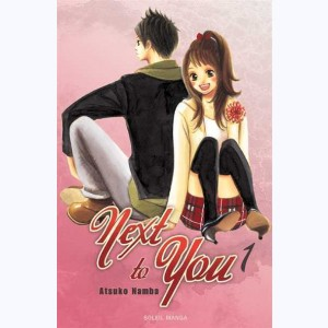 Next to You : Tome 1