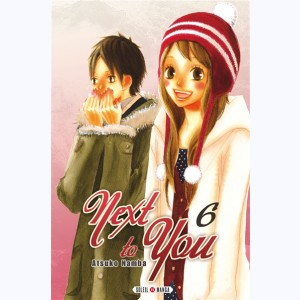 Next to You : Tome 6
