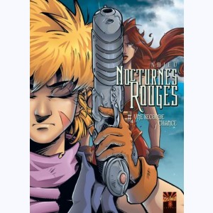 Nocturnes rouges : Tome 4, Une seconde chance