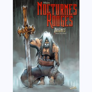 Nocturnes rouges - origines : Tome 2, Dans la chair