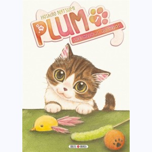 Plum, un amour de chat : Tome 1