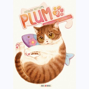Plum, un amour de chat : Tome 5