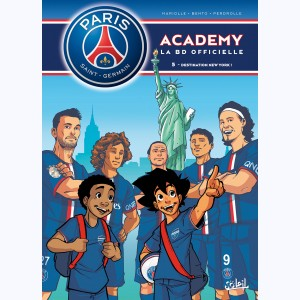 PSG Academy : Tome 5, Destination New York !