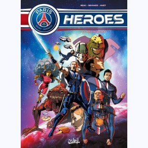 PSG Heroes : Tome 2, Péril galactique