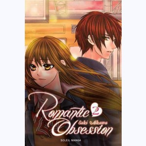 Romantic Obsession : Tome 2