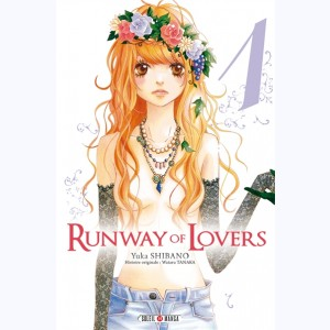 Runway of Lovers : Tome 1