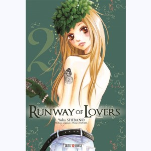 Runway of Lovers : Tome 2