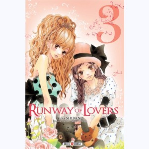 Runway of Lovers : Tome 3