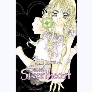 Secret Sweetheart : Tome 6