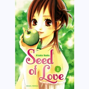 Seed of Love : Tome 1