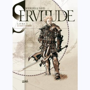 Servitude : Tome 1, Le Chant d'Anoerer
