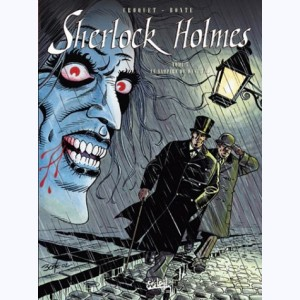 Sherlock Holmes : Tome S5, Le Vampire du West End