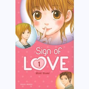 Sign of Love : Tome 1