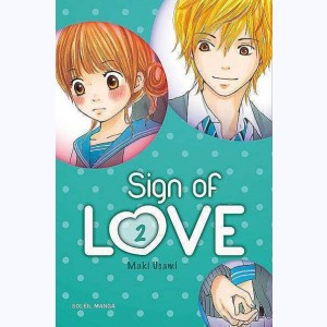 Sign of Love : Tome 2