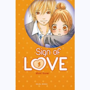 Sign of Love : Tome 3