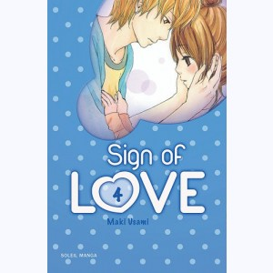 Sign of Love : Tome 4
