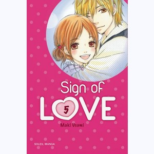 Sign of Love : Tome 5