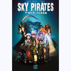 Sky Pirates of Neo Terra : Tome 1