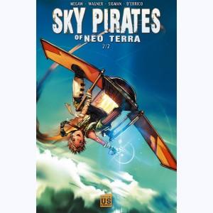 Sky Pirates of Neo Terra : Tome 2