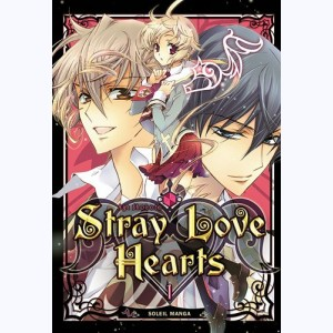 Stray Love Hearts : Tome 1