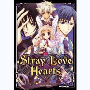 Stray Love Hearts : Tome 2