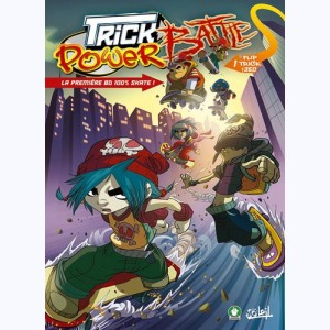 Trick power battle : Tome 1, Flip trick 360