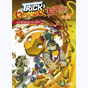 Trick power battle : Tome 2, X-treme Ollies