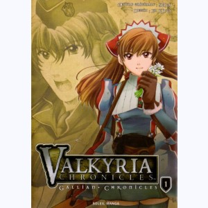 Valkyria Chronicles : Tome 1, Gallian Chronicles