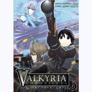 Valkyria Chronicles : Tome 2, Wish your smile