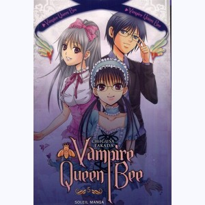 Vampire Queen Bee : Tome 5
