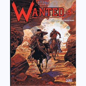 Wanted : Tome 5, Superstition mountains