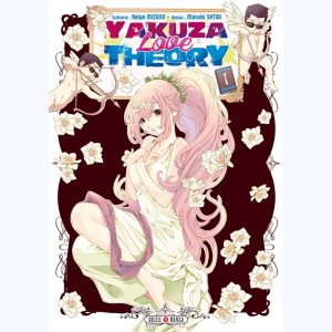 Yakuza Love Theory : Tome 1