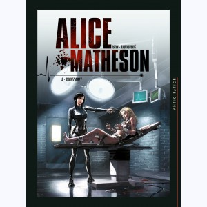 Alice Matheson : Tome 3, Sauvez Amy !