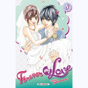 Forever my love : Tome 8