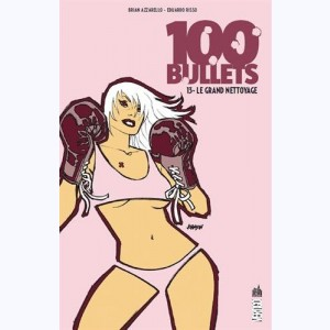 100 Bullets : Tome 13, Le grand nettoyage