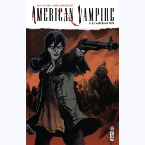 American vampire : Tome 7, Le Marchand Gris