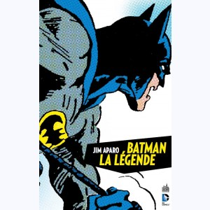 Batman - La légende : Tome 1
