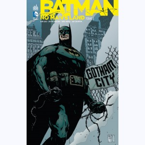 Batman - No Man's Land : Tome 1