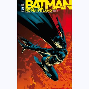 Batman - No Man's Land : Tome 3