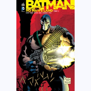 Batman - No Man's Land : Tome 5