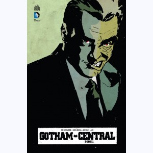 Gotham Central : Tome 1