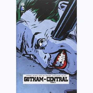 Gotham Central : Tome 2