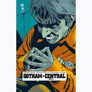 Gotham Central : Tome 3