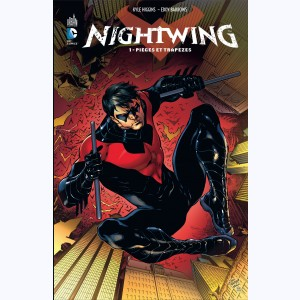 Nightwing : Tome 1, Pièges et trapèzes